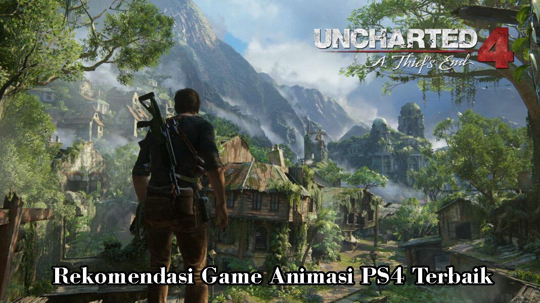 Rekomendasi Game Animasi PS4 Terbaik