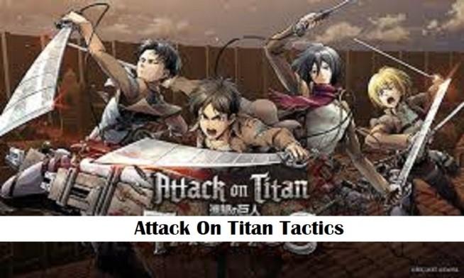Attack on Titac Tactics